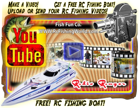 Get a free Rc Fishing boat when you send Fish Fun Co. your Rc Fishing Video.